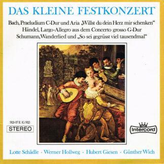 Johann Sebastian Bach, Georg Friedrich Händel, Robert Schumann - Das Kleine Festkonzert (7