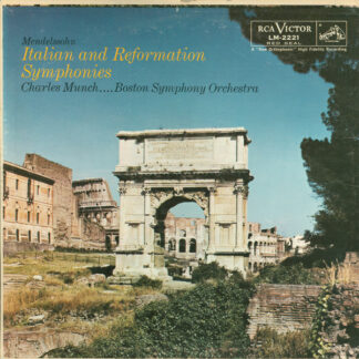 Mendelsohn* - Charles Munch . . . . Boston Symphony Orchestra - Italian And Reformation Symphonies (LP, Album, Mono)