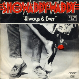 Showaddywaddy - Always & Ever (7