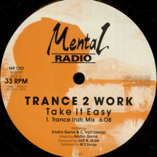 Trance 2 Work - Take It Easy (12