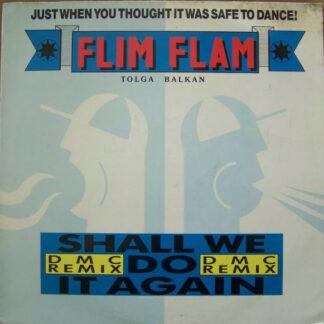 Flim Flam - Shall We Do It Again (DMC Remix) (12