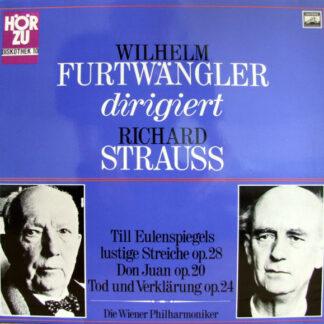 Richard Strauss - Die Wiener Philharmoniker*, Wilhelm Furtwängler - Till Eulenspiegels Lustige Streiche Op. 28, Don Juan Op. 20, Tod Und Verklärung Op. 24 (LP, Mono)