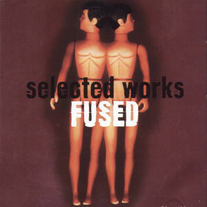 Fused - Selected Works (2xLP, Album)