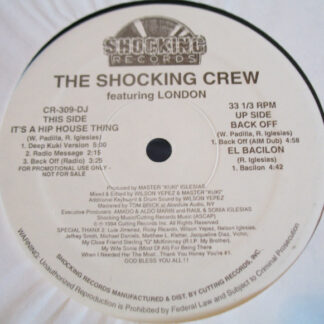 The Shocking Crew featuring London - It's A Hip House Thing (12