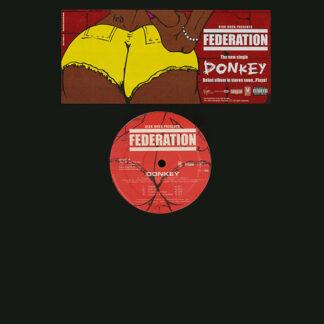 Federation - Donkey / What If I Had A Gun (12