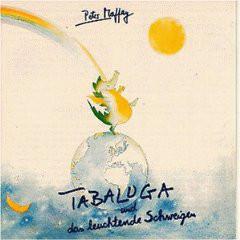 Peter Maffay - Tabaluga Und Das Leuchtende Schweigen (LP, Album)
