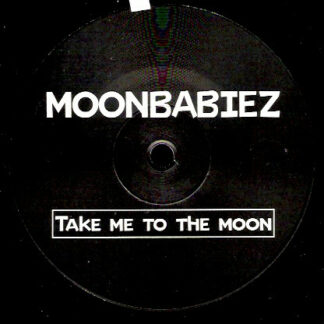 Moonbabiez* - Take Me To The Moon (12