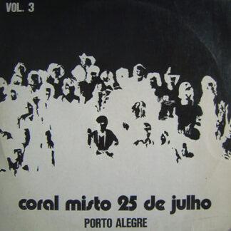 Coral Misto 25 De Julho - Porto Alegre - Vol. 3 (LP, Comp)