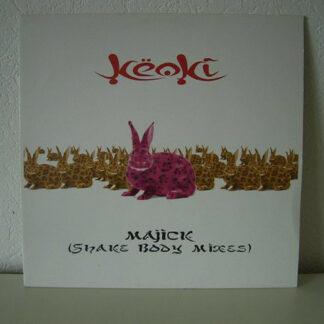 Keoki - Majick (Shake Body Mixes) (12