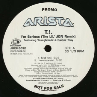 T.I. Featuring YoungBloodZ & Pastor Troy - I'm Serious (The Lil' Jon Remix) (12