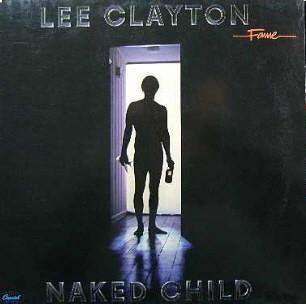 Lee Clayton - Naked Child (LP, Album, RE, RP)