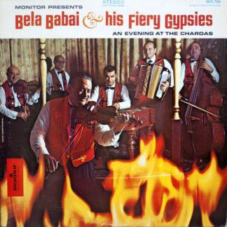 Bela Babai & His Fiery Gypsies - An Evening At The Chardas (LP, Album)
