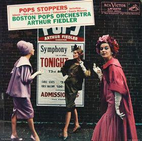 Boston Pops Orchestra*, Arthur Fiedler - Pops Stoppers (LP, Album, Mono)