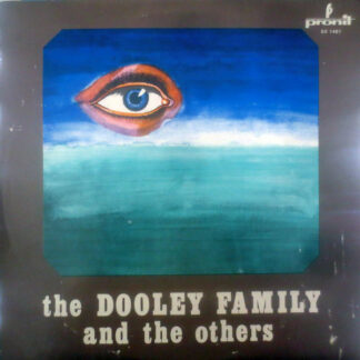 The Dooley Family* - The Dooley Family And The Others (LP)