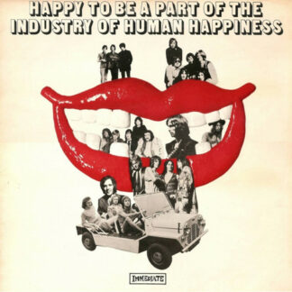 Various - Happy To Be Part Of The Industry Of Human Happiness (LP, Comp)