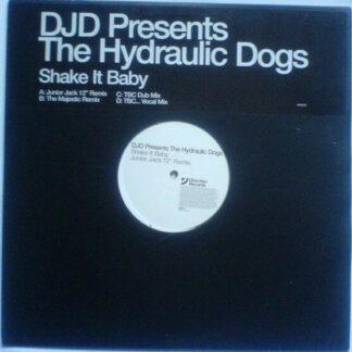 The Hydraulic Dogs - Shake It Baby (2x12