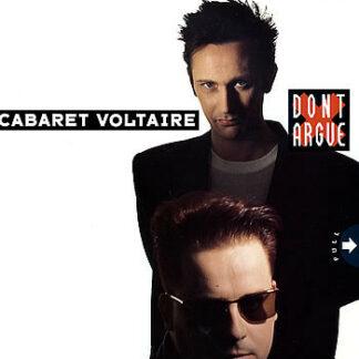 Cabaret Voltaire - Don't Argue (12