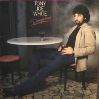 Tony Joe White - Dangerous (LP, Album)