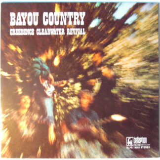 Creedence Clearwater Revival - Bayou Country (LP, Album)