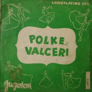 Veseli Planšarji - Polke I Valceri Br. 2 (10