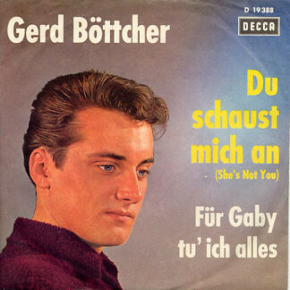 Gerd Böttcher - Du Schaust Mich An (She's Not You) (7