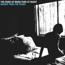 The Pains Of Being Pure At Heart - Higher Than The Stars (12