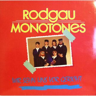 Rodgau Monotones - Wir Sehn Uns Vor Gericht (LP, Album)