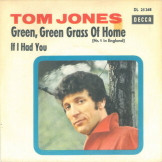 Tom Jones - Green, Green Grass Of Home (7