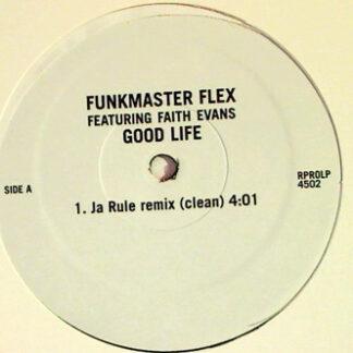 Funkmaster Flex Featuring Faith Evans - Good Life (12