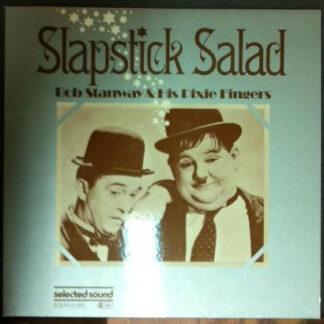 Bob Stanway & His Dixie Fingers - Slapstick Salad (LP, Album)