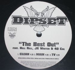 Dipset - The Best Out / Get Down With The Dipset (12