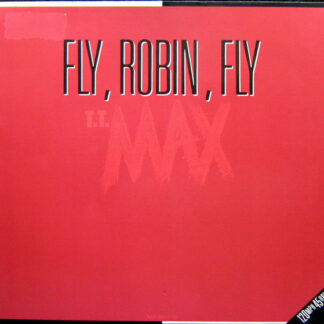 T.T. Max - Fly, Robin, Fly (12