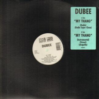 Dubee* - My Thang (12