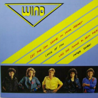 Wind (4) - Let The Sun Shine In Your Heart (12