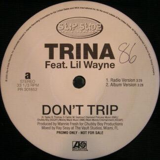 Trina Feat. Lil Wayne - Don't Trip (12