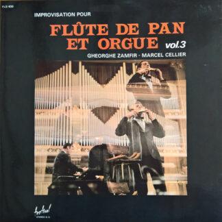 Gheorghe Zamfir - Marcel Cellier - Improvisation Pour Flûte De Pan Et Orgue Vol. 3 (LP, Album, Gat)