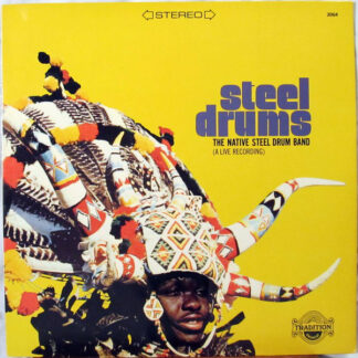 The Native Steel Drum Band - Steel Drums (A Live Recording) (LP, Album)