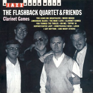 The Flashback Quartet & Friends* - Clarinet Games (CD, Comp)