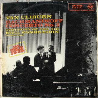 Van Cliburn - Rachmaninoff* - Symphony Of The Air, Kiril Kondrashin - Concerto No. 3 (LP, Mono)