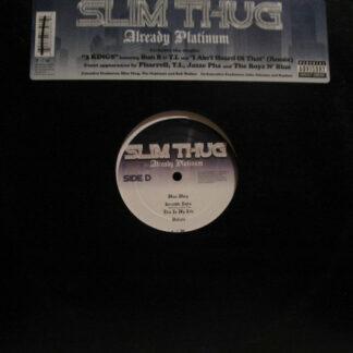 Slim Thug - Already Platinum (2xLP, Album)