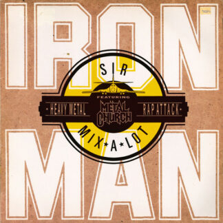 Sir Mix-A-Lot Featuring Metal Church - Iron Man (12