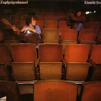 Zupfgeigenhansel - Eintritt Frei (LP, Album)