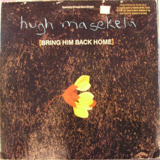 Hugh Masekela - Bring Him Back Home (12