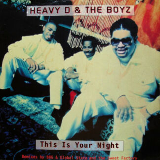 Heavy D & The Boyz* - This Is Your Night (12