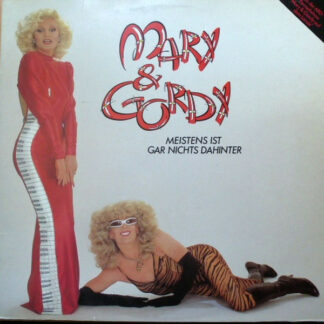Mary* & Gordy* - Meistens Ist Gar Nichts Dahinter (LP, Album)