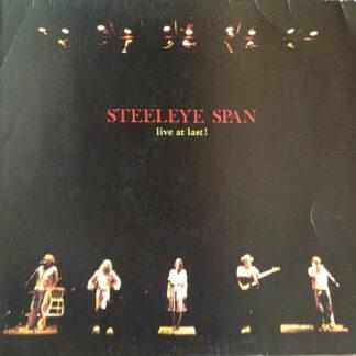 Steeleye Span - Live At Last ! (LP, Album)