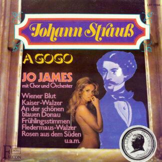 Jo James Big Band & Chor - Johann Strauss A Gogo (LP, Album)