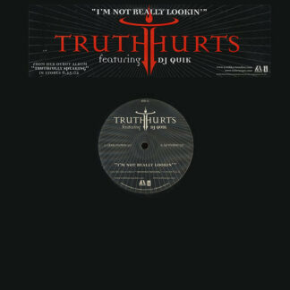 Truth Hurts Featuring DJ Quik - I'm Not Really Lookin' (12