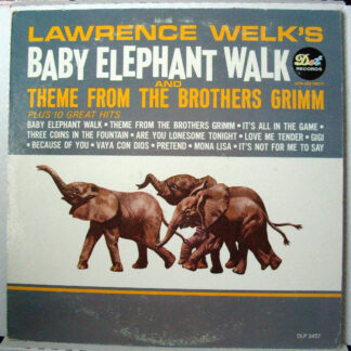 Lawrence Welk - Lawrence Welk's Baby Elephant Walk And Theme From The Brothers Grimm (LP, Mono)