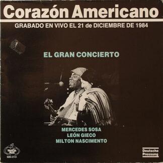 Mercedes Sosa / León Gieco / Milton Nascimento - Corazón Americano (LP, Album, Comp, Gat)